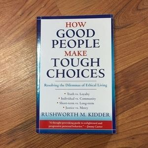 How Good People Make Tough Choices - Book